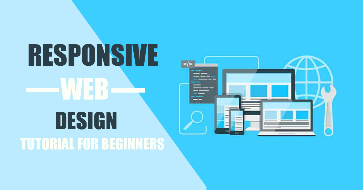Responsive Web Design Tutorial for Beginners